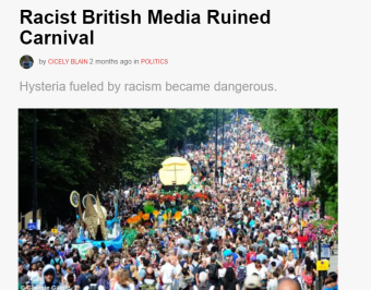 https://theswamp.media/racist-british-media-ruined-carnival?_ga=2.183326566.1918932925.1509130314-633887296.1504112983